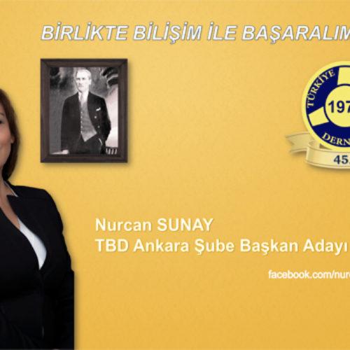 """Nurcan Sunay : """"Birlikte Bilişim İle Başaracağız"""""""